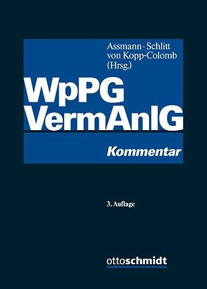Wertpapierprospektgesetz: Vermögensanlagengesetz. Kommentar. (3版)