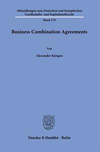 Business Combination Agreements.