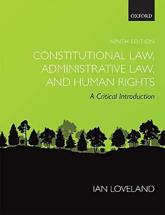 Constitutional Law, Administrative Law, and Human Rights: A Critical I…9th ed.