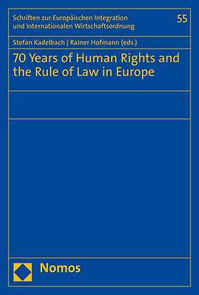 70 Years of Human Rights and the Rule of Law in Europe.