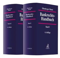 Bankrechts-Handbuch Gesamtwerk: In 2 Bänden. 6. Aufl.