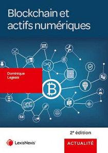 Blockchain et actifs numériques. 2e éd.