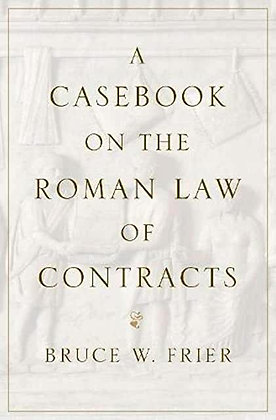 A Casebook on the Roman Law of Contracts.