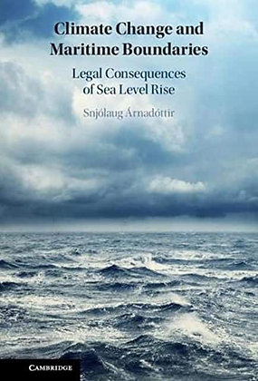 Climate Change and Maritime Boundaries: Legal Consequences of Sea Leve…