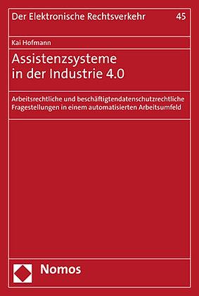 Assistenzsysteme in der Industrie 4.0: Arbeitsrechtliche und beschäfti…