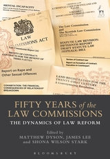 Fifty Years of the Law Commissions: The Dynamics of Law Reform.