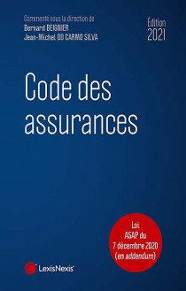 Code des assurances - Édition 2021: Commenté sous la direction de Bern…15e éd.