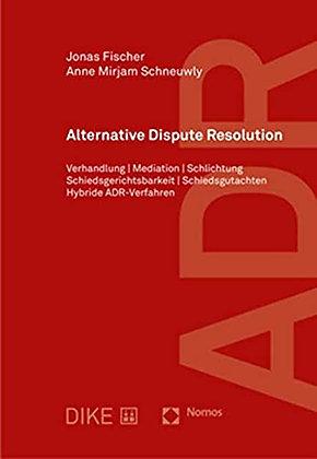 Alternative Dispute Resolution: Verhandlung | Mediation | Schlichtung …