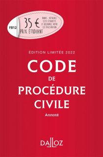 Code de procédure civile - Édition limitée 2022: Annoté. 113e éd.