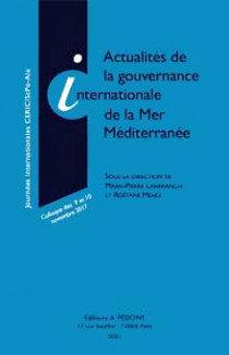 Actualités de la gouvernance internationale de la Mer Méditerranée: So…