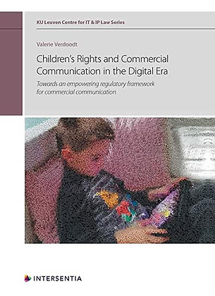 Children's Rights and Commercial Communication in the Digital Era.