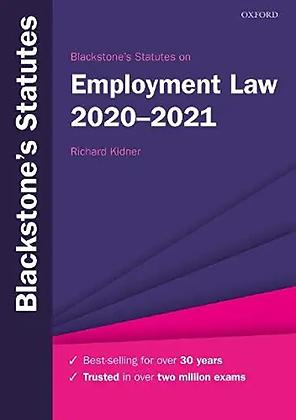 Blackstone's Statutes on Employment Law 2020-2021. 30th ed.