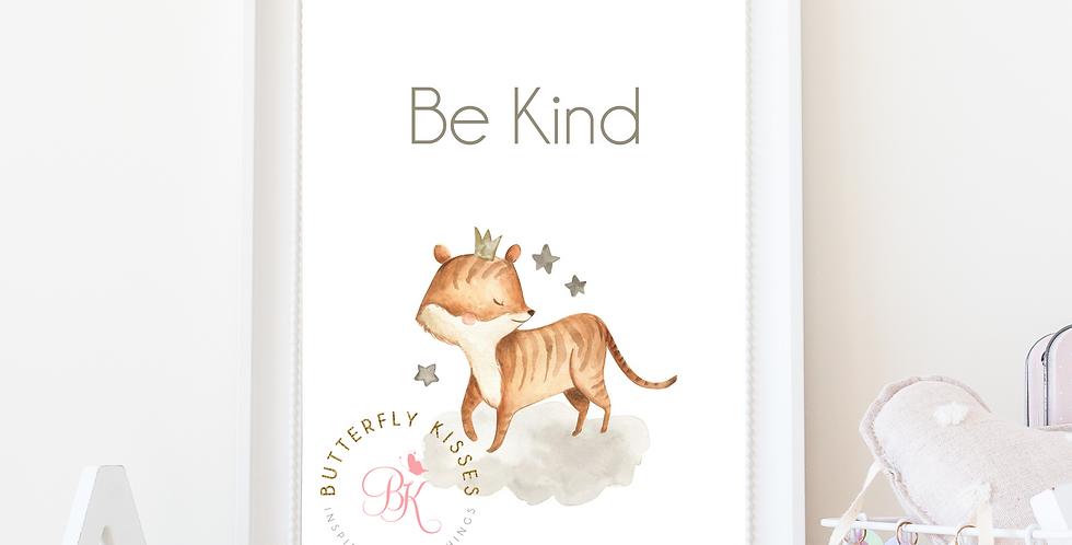 Be Kind Tiger Zoo Jungle 8x10 Nursery Art Print