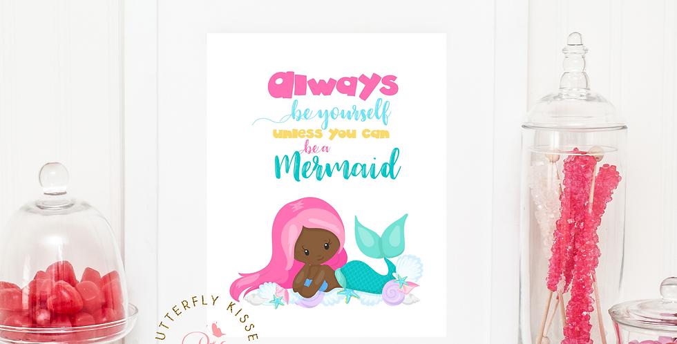 Always Be A Mermaid Office Nursery Kids Room African American Digital Art Print