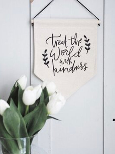 Treat the World with Kindness Banner