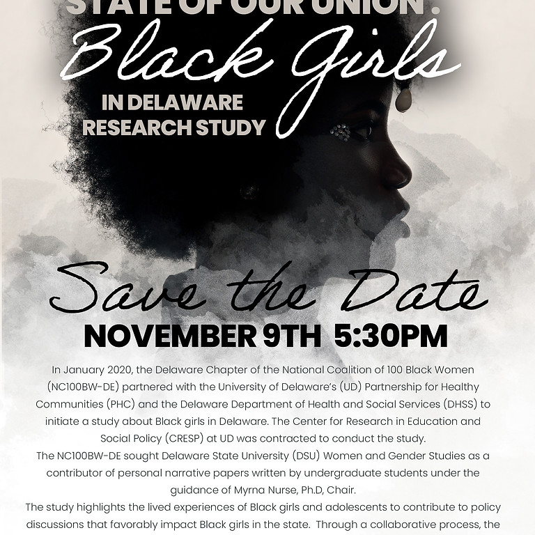 STATE OF OUR UNION: Black Girls In Delaware Research Study SAVE THE DATE