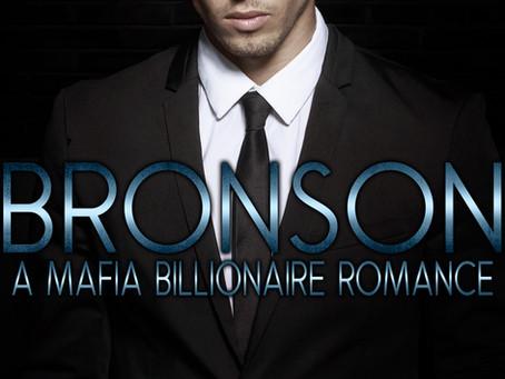 Bronson; A Mafia Billionaire Romance