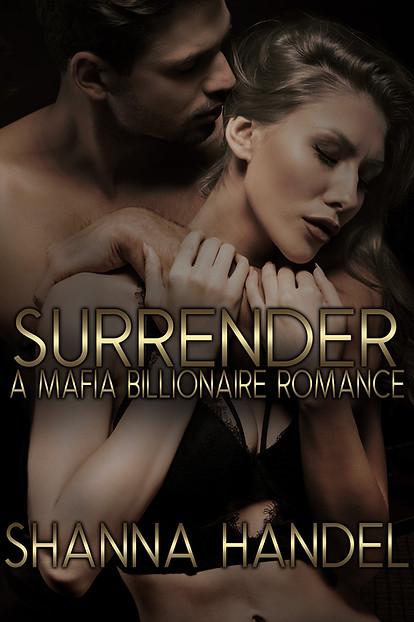 Surrender: A Mafia Billionaire Romance