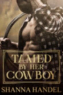 Tamed By Her Cowboy Shanna Handel Ecover