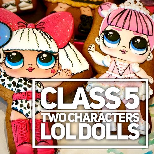 LOL DOLLS cookies (2 characters)