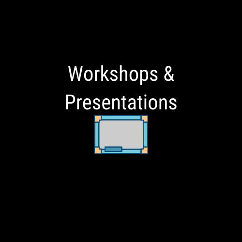 Workshops & Presentations