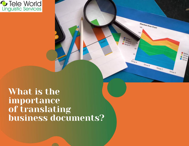 What is the Importance of  Translating Business Documents?