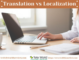 Translation vs Localization - Translation Services / Tercüme Hizmetleri