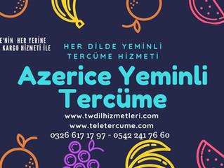 Azerice Yeminli Tercüme Hatay İskenderun
