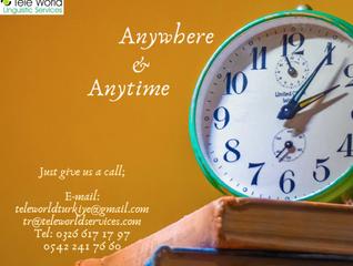 Anywhere & Anytime - Her an, Her yerde Bize Ulaşın!