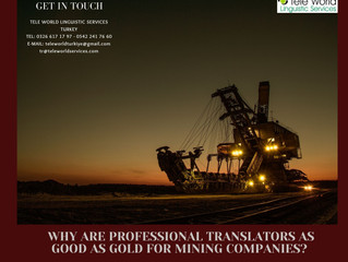 WHY ARE PROFESSIONAL TRANSLATORS AS GOOD AS GOLD FOR MINING COMPANIES?