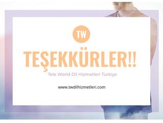 Tele World Linguistic Services Teşekkürlerini Sunar...