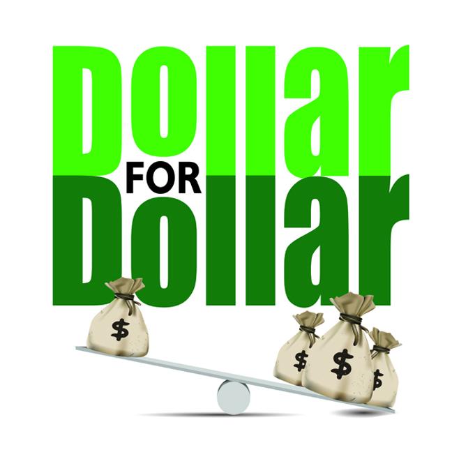 Dollar for Dollar