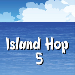 Island Hop 5