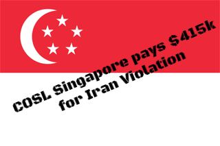 COSL Singapore agrees to pay $415,350 for Iran Violations