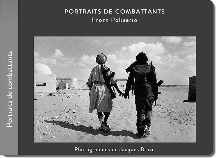 Front Polisario. Maroc. Photographies de Jacques Bravo.