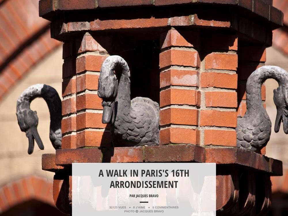 A WALK IN PARIS'S 16TH ARR.