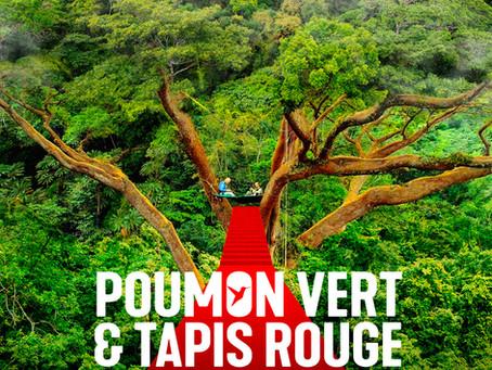 """""""Poumon vert et tapis rouge"""""""