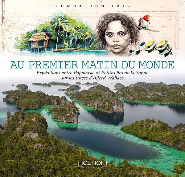 Livre au premier matin du monde - fondation Iris. Livre Fnac: prix 38 €