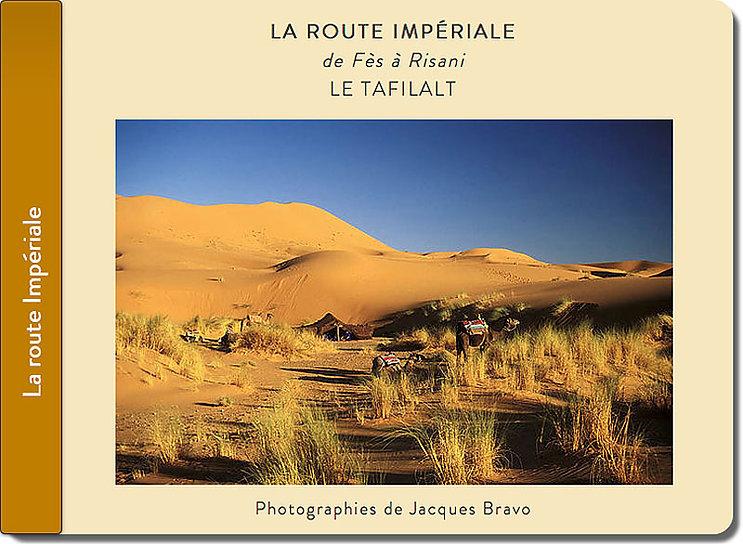 Carnet de voyage Merzouga, Maroc. Jacques Bravo