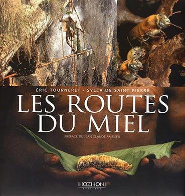 les routes du miel, livre d'Éric Tourneret