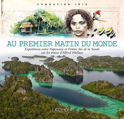 """livre """"Au premier matin du monde"""" de la Fondation Iris"""