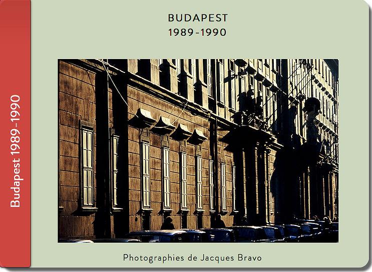 Carnet de voyage à Budapest. Photographie de Jacques Bravo