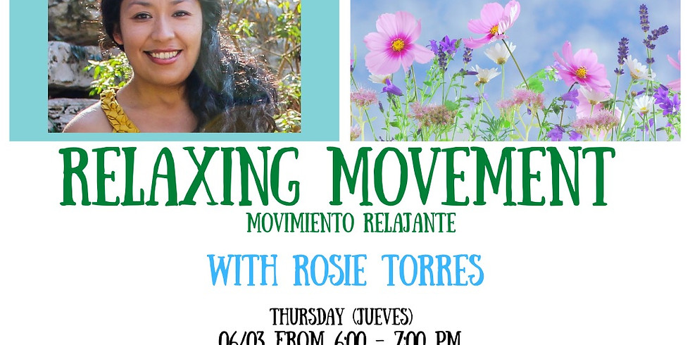Relaxing Movement with Rosie Torres