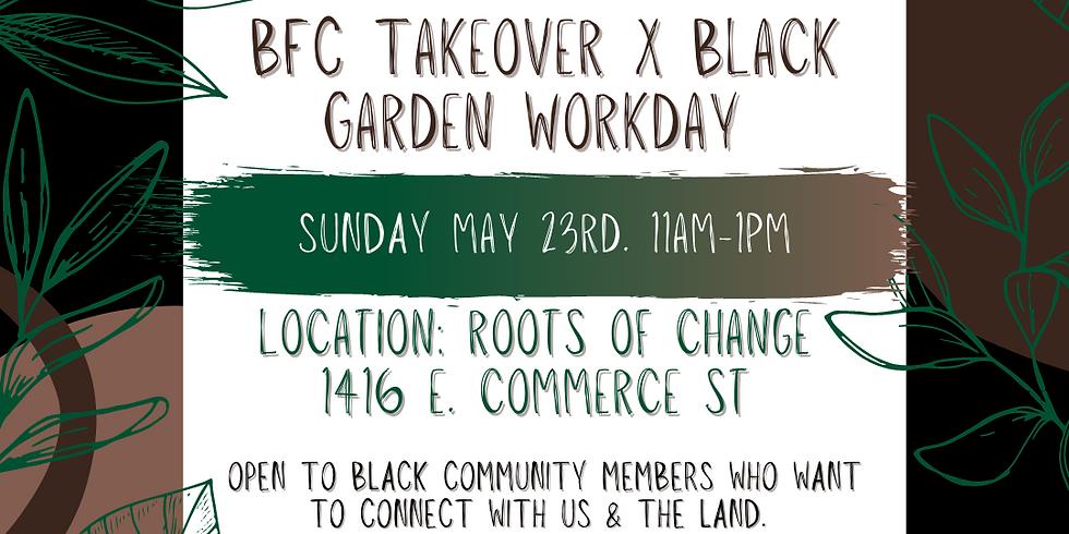 Black Garden Workday | Dia de Trabajo en el Jardin para Personas Negras