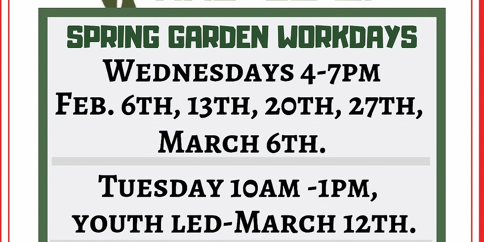 Spring Weekly Garden Workdays