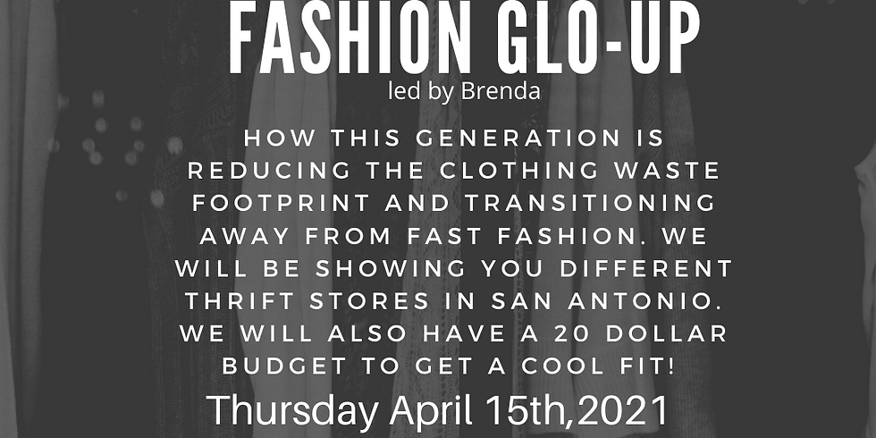 Just Transition: Fashion Glo-Up.