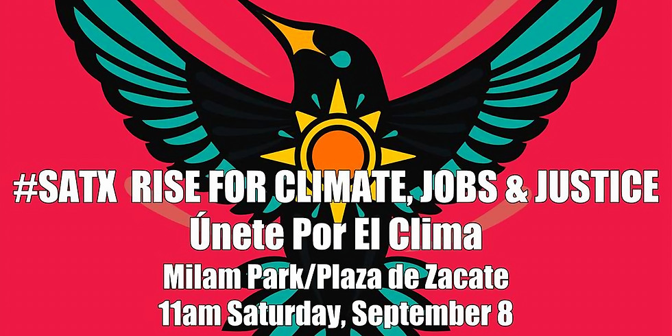 SATX Rise for Climate, Jobs, and Justice