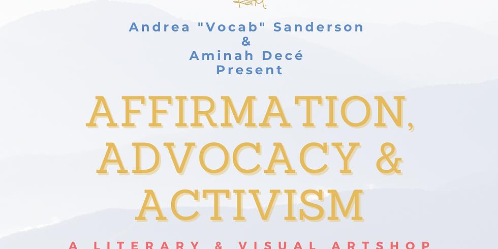 Affirmation, Advocacy & Activism