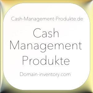 Cash-Management-Produkte.de.jpg