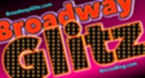 BroadwayGlitz.com.jpg